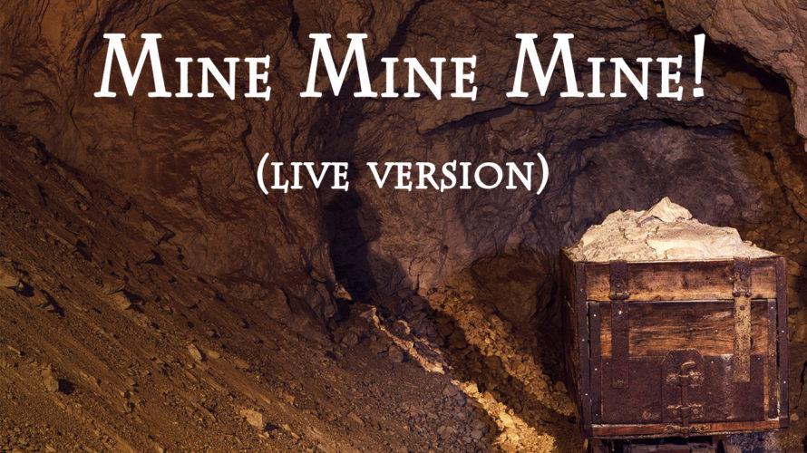 Mine Mine Mine! Bass Tab